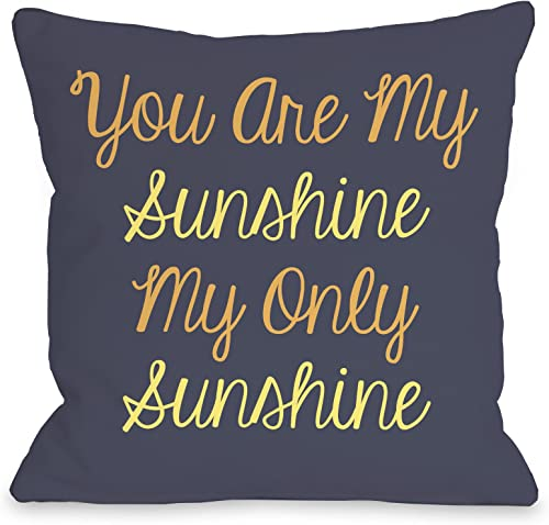 One Bella Casa You Are My Sunshine Throw Pillow by OBC, 26 x 26 , Navy Yellow