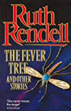 The Fever Tree And Other Stories