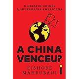 A China Venceu?