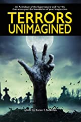 Terrors Unimagined: An Anthology of the Supernatural and Horrific Paperback