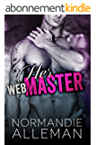 Her Web Master (Web Master Book 1) (Web Master Trilogy) (English Edition)