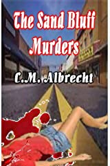 The Sand Bluff Murders Kindle Edition