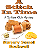 A Stitch in Time (Quilter's Club Mysteries Book 9)