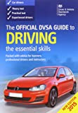 The Official DVSA Guide to Driving 2015: The Essential Skills