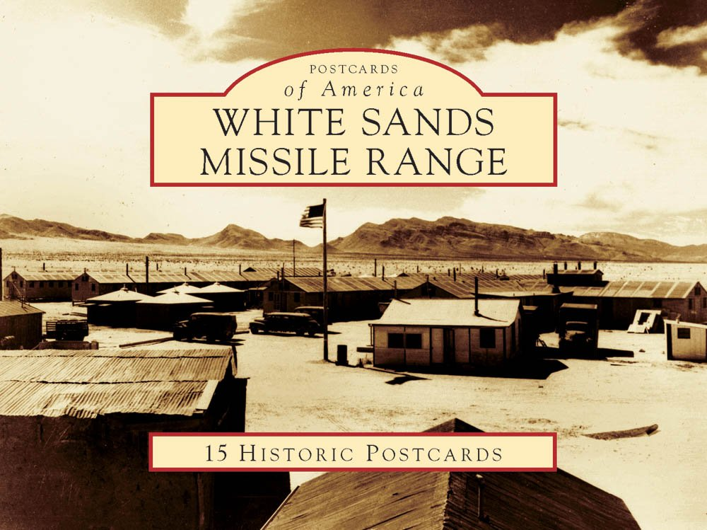 White Sands Missile Range (Postcards of America: New Mexico) pdf epub