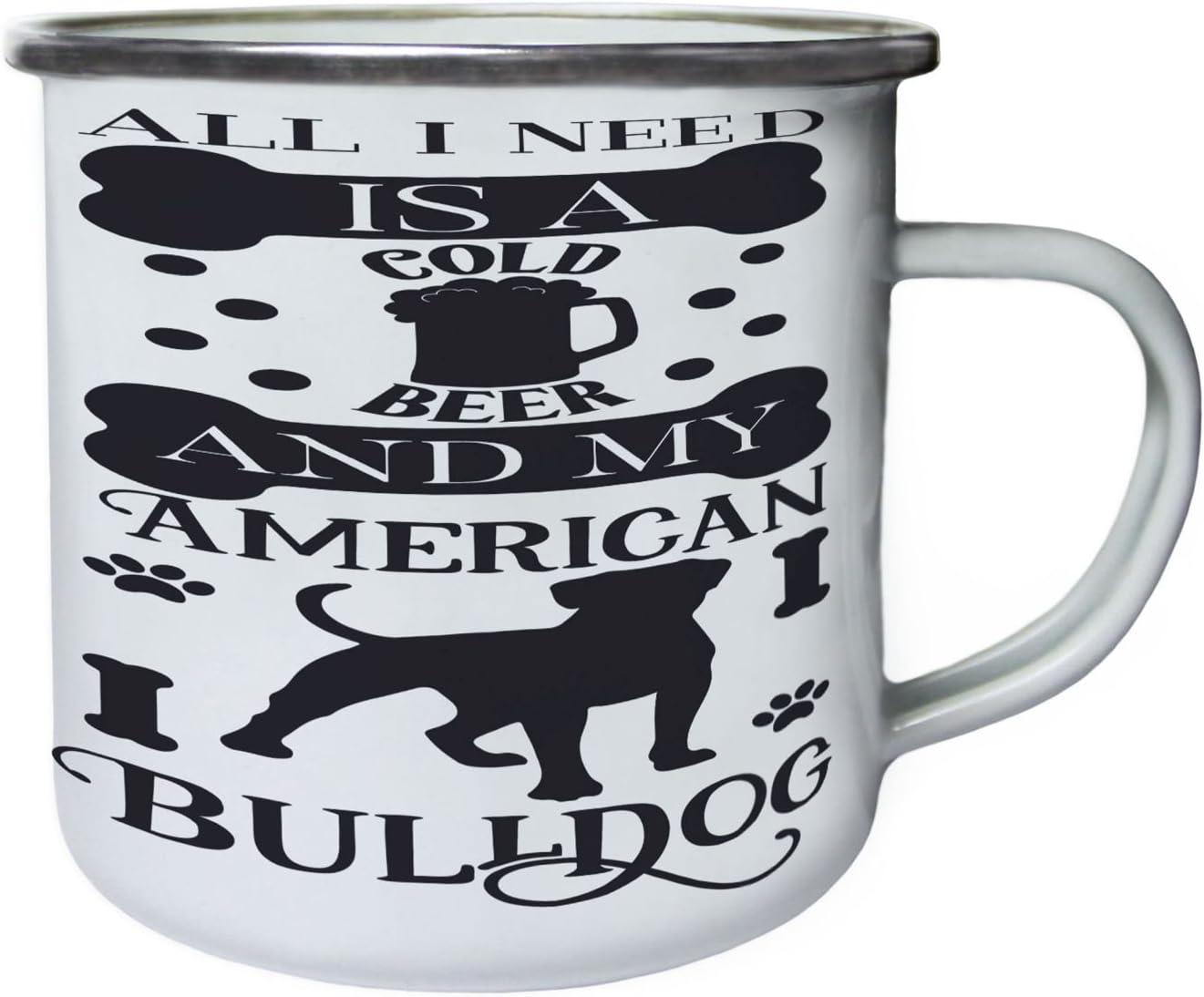 Todo lo que necesito es una cerveza fría y mi bulldog americano Retro, lata, taza del esmalte 10oz/280ml bb191e