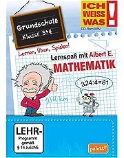 Ich weiss was!: Mathematik - Grundschule Klasse 3 + 4 - Lernspaß mit Albert E.