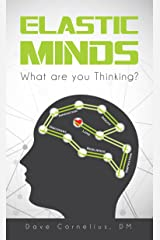 Elastic Minds: What are you thinking? Kindle Edition