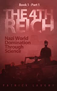 The 4th Reich Book 1 Part 1