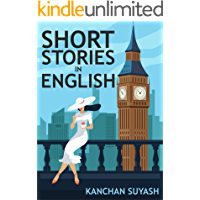 SHORT STORIES IN ENGLISH: Read for pleasure at your level, expand your vocabulary and learn English the fun way…