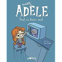 Mortelle Adèle, Tome 01: Tout ça finira mal