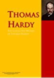 The Collected Works of Thomas Hardy: The Complete Works PergamonMedia (Highlights of World Literature)