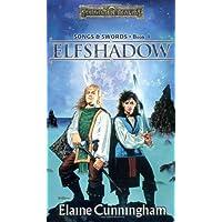 Elfshadow: Song & Swords, Book I