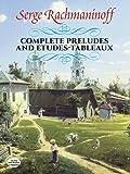 Préludes (24) et Etudes-Tableaux (17) --- Piano