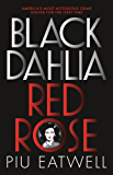 Black Dahlia, Red Rose: A 'Times Book of the Year' (English Edition)