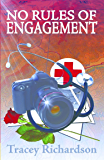 No Rules of Engagement (English Edition)