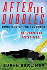 After the Bubbles (Book One of the Touchers) Paperback
