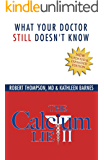 The Calcium Lie II: What Your Doctor Still Doesn't Know