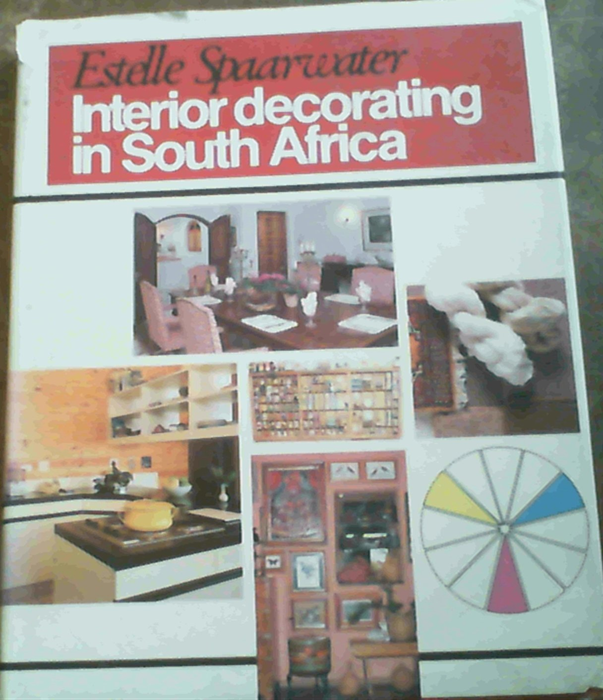 Interior Decorating In South Africa Estelle Spaarwater Amazon Com