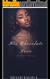 His Chocolate Love: A Sweet Revenge