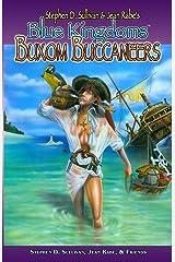 Blue Kingdoms: Buxom Buccaneers Paperback