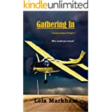 Gathering In (Transformation Project Book 5)