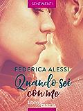 Quando sei con me (Federica Alessi Vol. 2)