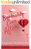Bookishly Ever After: A Novella (Book Nerds and Boyfriends Collection Book One)