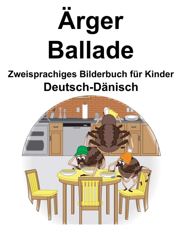 Deutsch Dänisch Ärger Ballade Zweisprachiges Bilderbuch Für Kinder