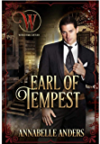 Earl of Tempest: Regency Cocky Gents (Book 7) (Wicked Earls Club 23)