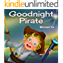 Goodnight Pirate: Picture Book for Children (English Edition)