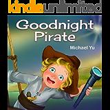Goodnight Pirate: Picture Book for Children