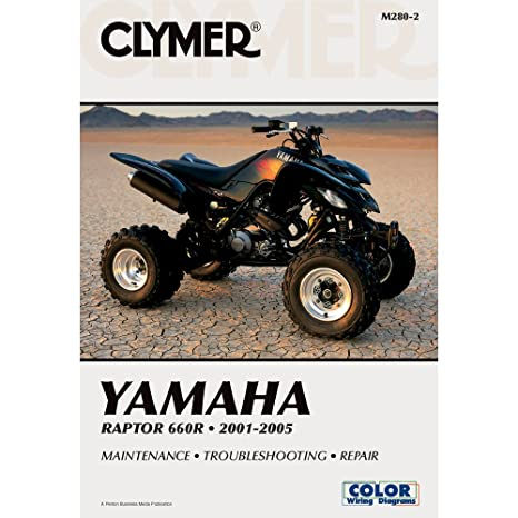 amazon com 01 05 yamaha raptor660 clymer service manual yamaha rh amazon com Yamaha Raptor 660 Special Edition 2005 yamaha raptor 660 service manual free download