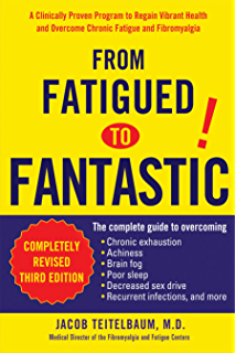 Amazon chronic fatigue syndrome a treatment guide 2nd edition from fatigued to fantastic a clinically proven program to regain vibrant health and overcome chronic fandeluxe Gallery