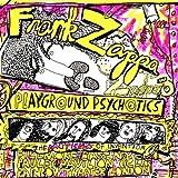 Playground Psychotics by Frank Zappa (1995-05-15)