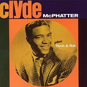Amazon | Clyde + Rock & Roll + 5(import) | Clyde Mcphatter | R&B | 音楽