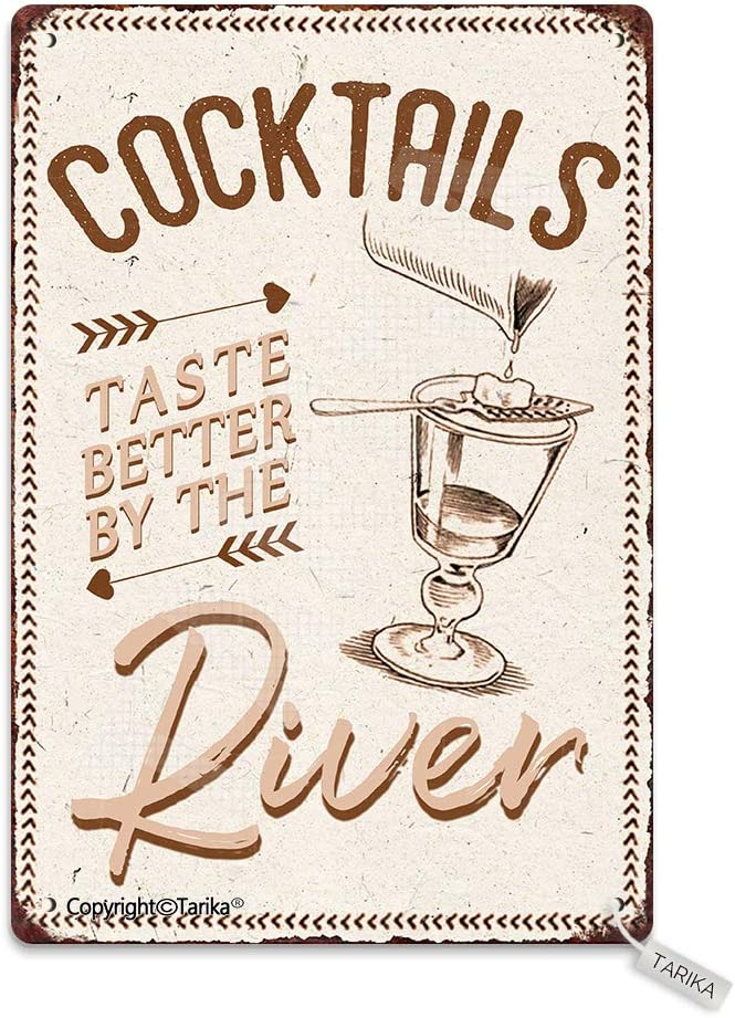 Cocktails Taste Better by The River Metal 20X30 cm Vintage Look Decoration Painting Sign for Home Kitchen Bathroom Farm Garden Garage Inspirational Quotes Wall Decor
