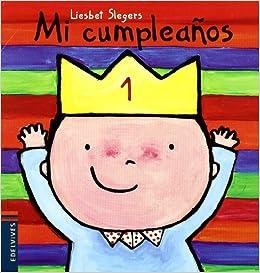 Mi cumpleaños (Raúl): Amazon.es: Liesbet Slegers, Celia ...