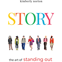 STORY: the art of standing out