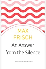An Answer from the Silence: A Story from the Mountains (The Swiss List) Paperback