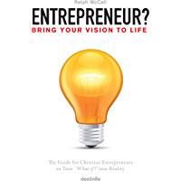 Entrepreneur?: Bring Your Vision to Life (English Edition)