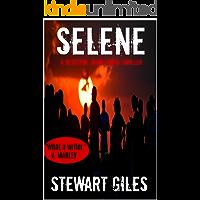 Selene: A Detective Jason Smith thriller (A DS Jason Smith Thriller Book 6)