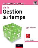La Boîte à outils de la gestion du temps : 71 outils & méthodes (BàO La Boîte à Outils)