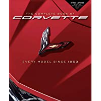 Image for The Complete Book of Corvette: Every Model Since 1953 - Revised & Updated Includes New Mid-Engine Corvette Stingray