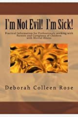 I'm Not Evil!  I'm Sick! Kindle Edition