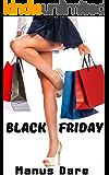 Black Friday: A Holiday Interracial Cuckold Tale (Holiday Cuckold Book 1)