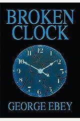 Broken Clock Kindle Edition