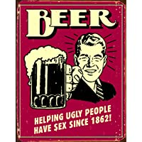 signs-unique Beer Ugly People Cartel de Chapa Placa