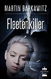 Fleetenkiller: SoKo Hamburg 13 - Ein Heike Stein Krimi (Soko Hamburg - Ein Fall für Heike Stein)