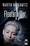 Fleetenkiller: SoKo Hamburg 13 - Ein Heike Stein Krimi (Soko Hamburg - Ein Fall für Heike Stein) (German Edition)